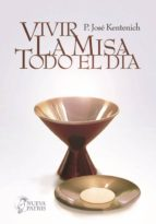 Vivir la Misa todo el día (ebook)