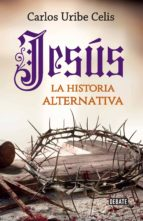 Jesús. La historia alternativa (eBook)