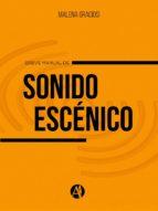 BREVE MANUAL DE SONIDO ESCÉNICO