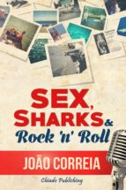 Sex, Sharks and Rock and Roll (ebook)