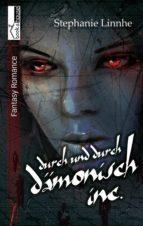 Durch und durch dämonisch Inc. (ebook)