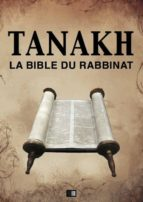 Tanakh : La Bible du Rabbinat (ebook)
