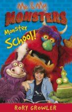 Me & My Monsters: Monster School (ebook)