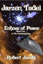 Jarzen Tadel - Echoes of Peace (ebook)