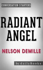 Radiant Angel: A Novel by Nelson DeMille   Conversation Starters