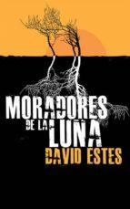 Moradores De La Luna (ebook)