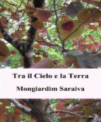 Tra Il Cielo E La Terra (ebook)
