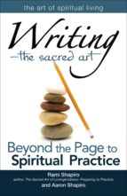 Writing—The Sacred Art (ebook)