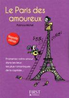 LE PETIT LIVRE DE - PARIS DES AMOUREUX