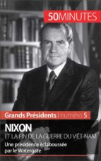 Nixon et la fin de la guerre du Viêt-Nam (ebook)
