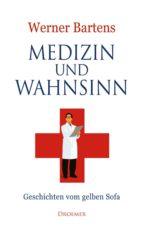 Medizin und Wahnsinn