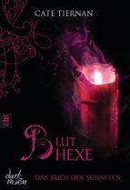 Das Buch der Schatten - Bluthexe (ebook)