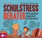Der kleine Schulstress-Berater (ebook)
