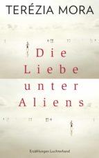 Die Liebe unter Aliens (ebook)