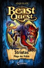 Beast Quest 44 - Striatos, Plage der Prärie (ebook)