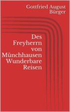 Des Freyherrn von Münchhausen Wunderbare Reisen (ebook)