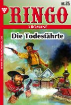 Ringo 3 Romane Nr. 25 - Western (ebook)