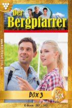 Der Bergpfarrer Jubiläumsbox 3 – Heimatroman (ebook)