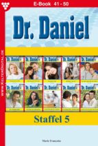 Dr. Daniel Staffel 5 – Arztroman (ebook)