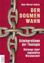 Der Dogmenwahn (ebook)