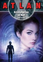 ATLAN X: Kristallprinz in Not (ebook)