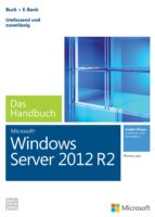 Microsoft Windows Server 2012 R2 - Das Handbuch (ebook)