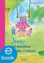 Jenny ist meistens schön friedlich (ebook)