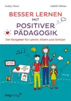 Besser lernen mit positiver Pädagogik (ebook)