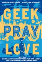 Geek Pray Love (ebook)