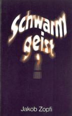 Schwarmgeist? (ebook)