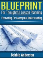 Blueprint for Thoughtful Lesson Planning (ebook)