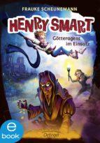 Henry Smart. Götteragent im Einsatz (ebook)