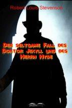 Der seltsame Fall des Doktor Jekyll und des Herrn Hyde (ebook)