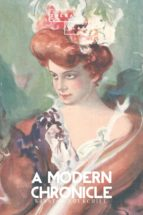A Modern Chronicle (ebook)