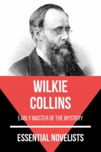 ESSENTIAL NOVELISTS - WILKIE COLLINS