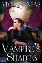 Vampire's Shade 3 (Vampire's Shade Collection) (ebook)