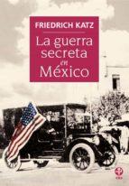 La guerra secreta en México (ebook)