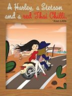 A Harley, a Stetson and a red Thai Chilli (ebook)