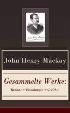 Gesammelte Werke: Romane + Erzählungen + Gedichte (120 Titel in einem Buch  Vollständige Ausgaben)