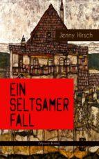Ein seltsamer Fall (Mystery-Krimi)  (ebook)