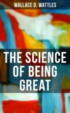 THE SCIENCE OF BEING GREAT (ebook)