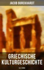 Griechische Kulturgeschichte (Alle 4 Bände) (ebook)