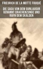 Die Saga von dem Gunlaugur genannt Drachenzunge und Rafn dem Skalden (ebook)