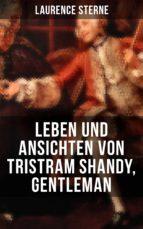Leben und Ansichten von Tristram Shandy, Gentleman (ebook)