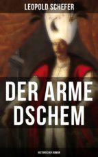 Der arme Dschem: Historischer Roman (ebook)