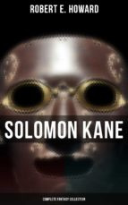 Solomon Kane - Complete Fantasy Collection (ebook)