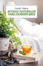 Ayudas naturales para dormir bien (ebook)