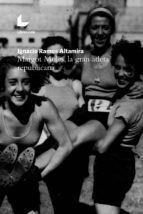 MARGOT MOLES, LA GRAN ATLETA REPUBLICANA