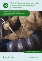 Mantenimiento correctivo y reparación de redes de distribución de agua y saneamiento. ENAT0108  (ebook)