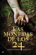 Las monedas de los 24 (ebook)
